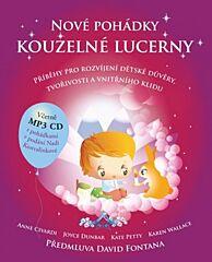 Nové pohádky kouzelné lucerny: Příběhy pro rozvíjení dětské důvěry, tvořivosti a vnitřního klidu