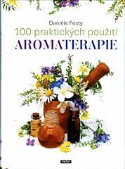 100 praktických použití AROMATERAPIE - Nobilis Tilia